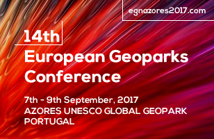 14th European Geoparks Conference - 7th - 9th September, 2017 - AZORES UNESCO GLOBAL GEOPARK PORTUGAL